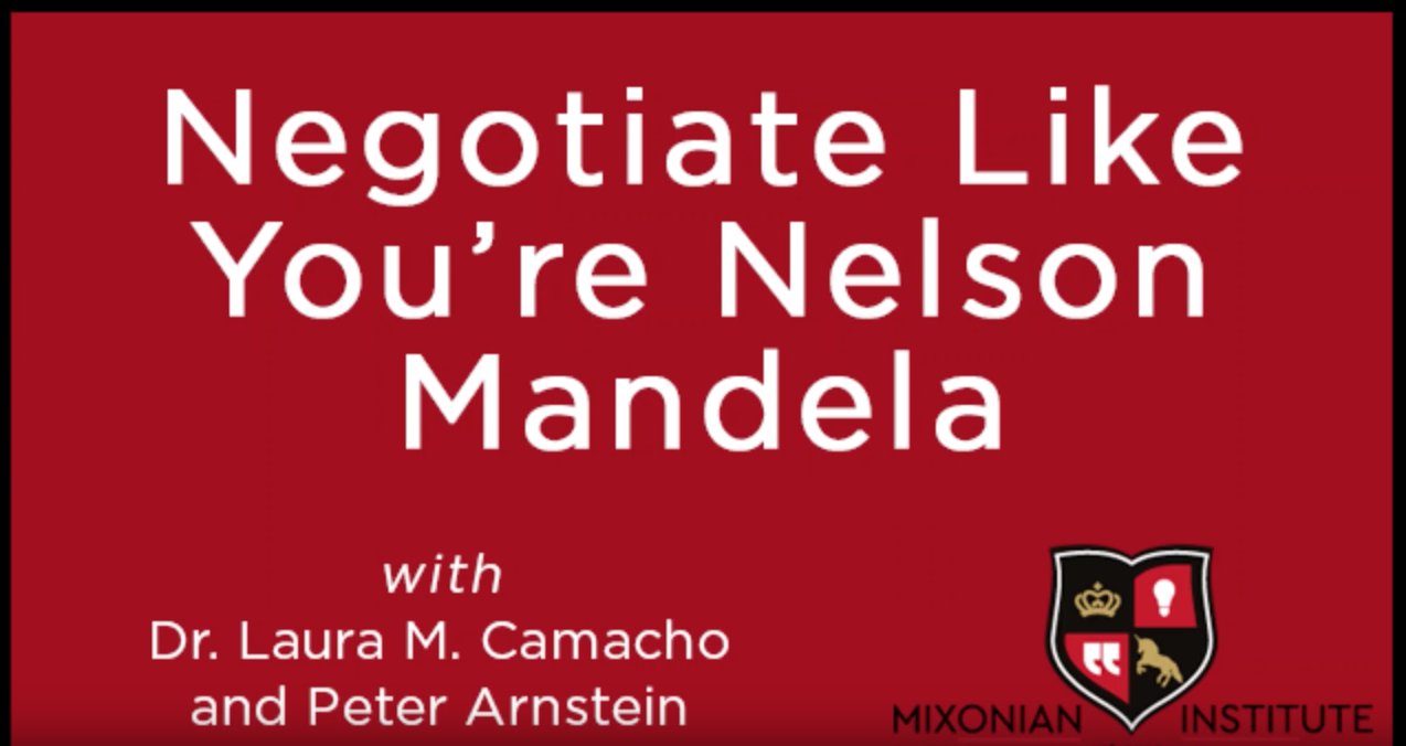 Negotiate Like You're Nelson Mandela